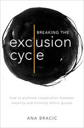 Breaking the Exclusion CycleHow to Promote Cooperation between Majority and Minority Ethnic Groups