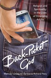 Back-Pocket God – Religion and Spirituality in the Lives of Emerging Adults - Oxford Scholarship Online