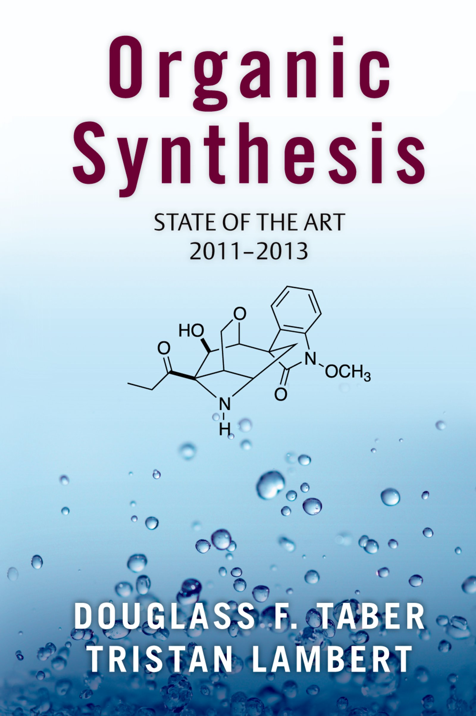 Organic SynthesisState of the Art 2011-2013