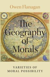 The Geography of Morals – Varieties of Moral Possibility - Oxford Scholarship Online