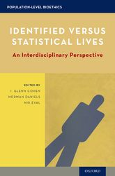 Identified versus Statistical Lives – An Interdisciplinary Perspective - Oxford Scholarship Online