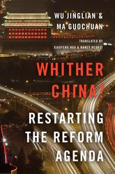 Whither China?Restarting the Reform Agenda$