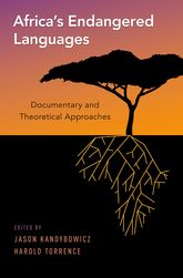 Africa's Endangered Languages – Documentary and Theoretical Approaches - Oxford Scholarship Online
