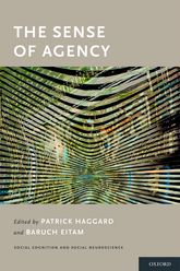 The Sense of Agency - Oxford Scholarship Online