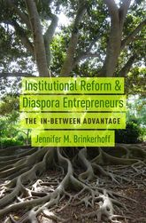 Institutional Reform and Diaspora Entrepreneurs – The In-Between Advantage - Oxford Scholarship Online