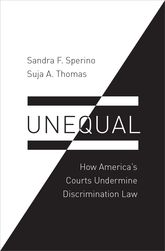 Unequal – How America's Courts Undermine Discrimination Law - Oxford Scholarship Online