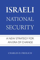 Israeli National SecurityA New Strategy for an Era of Change$