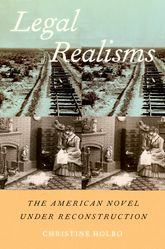 Legal Realisms: The American Novel under Reconstruction