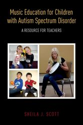 Music Education for Children with Autism Spectrum DisorderA Resource for Teachers$