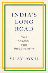 India's Long RoadThe Search for Prosperity$