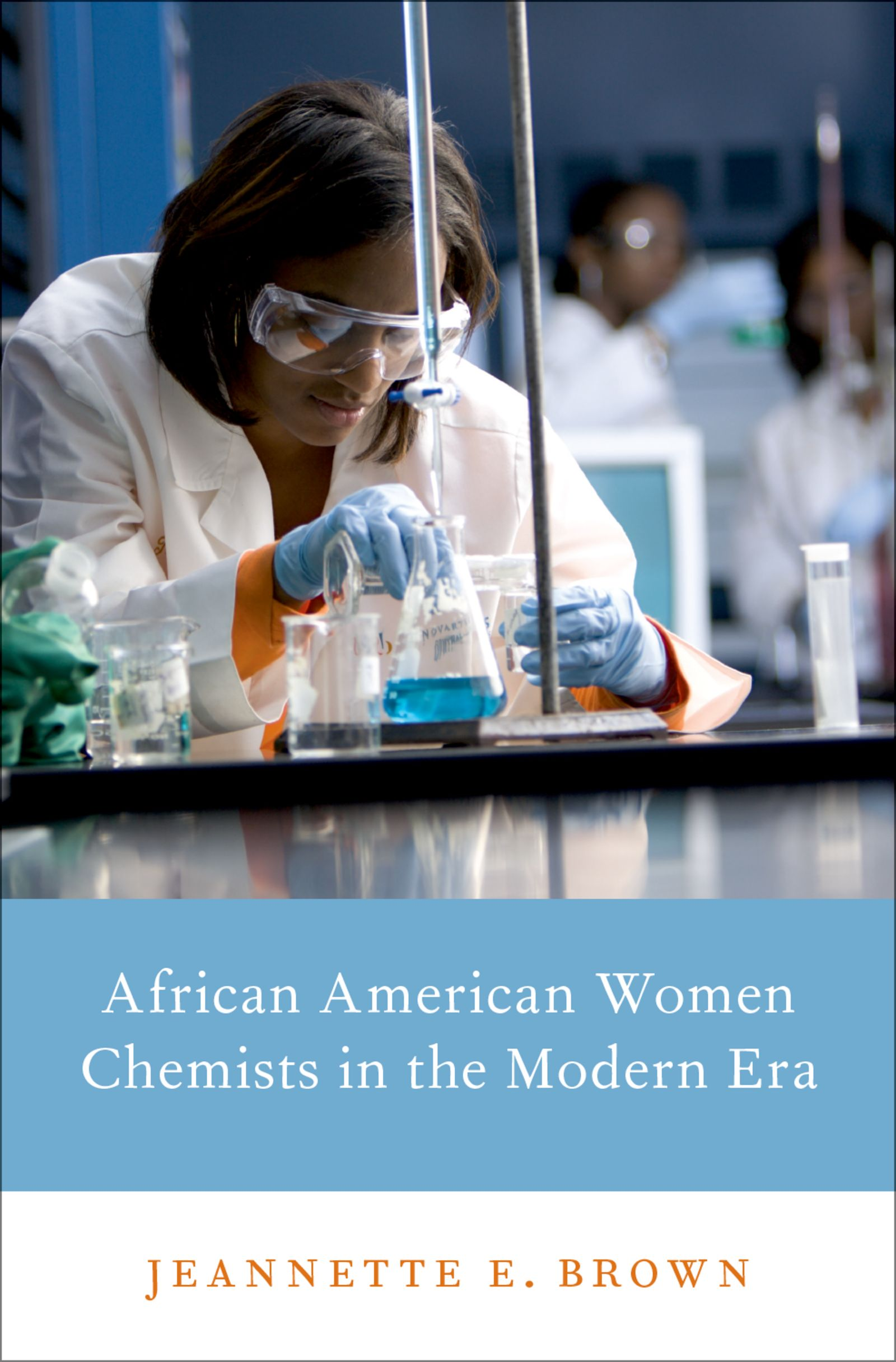 African American Women Chemists in the Modern Era$