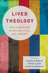 Lived TheologyNew Perspectives on Method, Style, and Pedagogy$