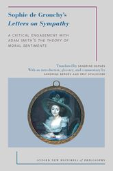 Sophie de Grouchy's Letters on SympathyA Critical Engagement with Adam Smith's The Theory of Moral Sentiments$