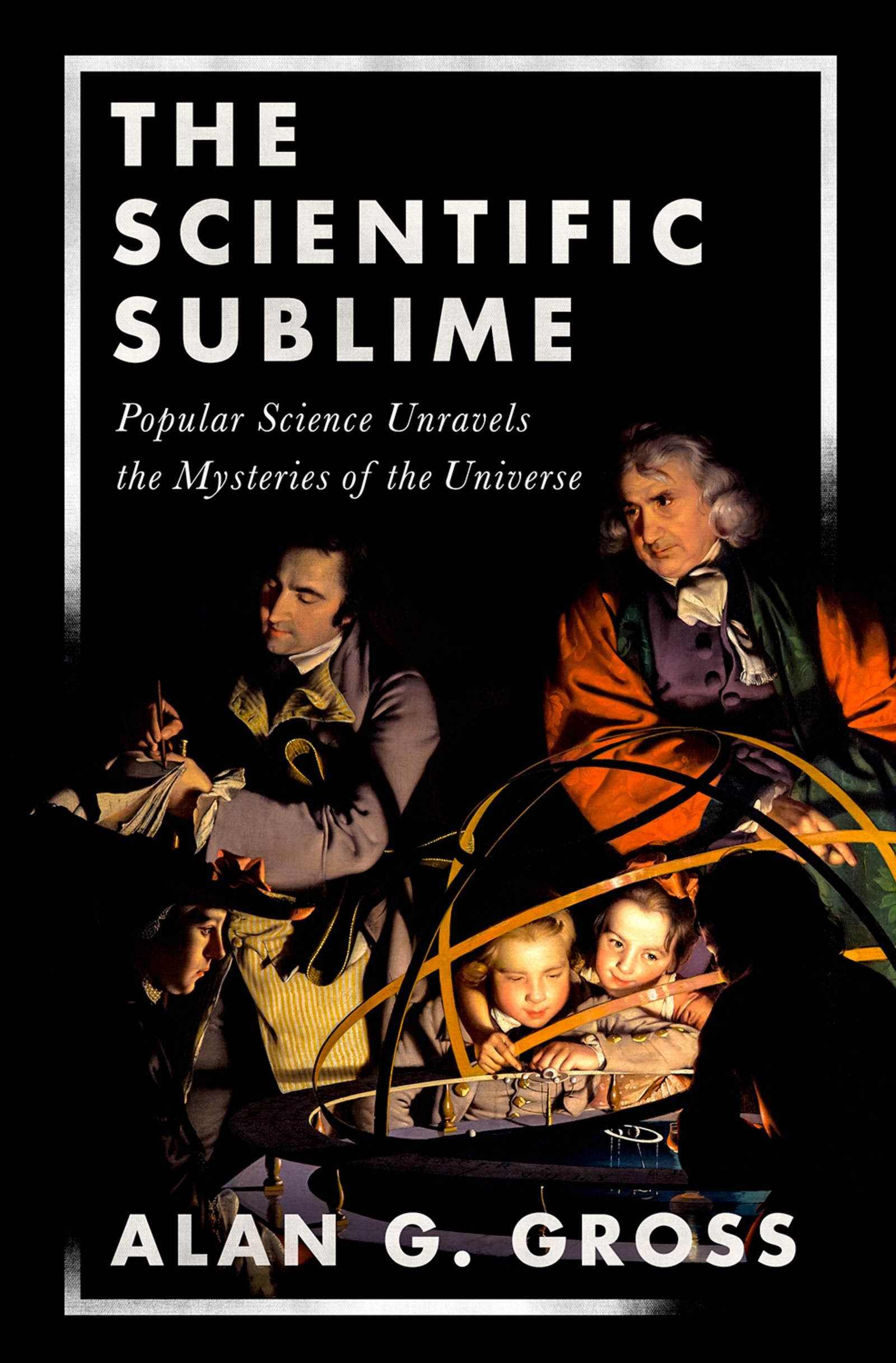 The Scientific Sublime: Popular Science Unravels the Mysteries of the Universe