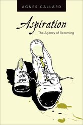 Aspiration – The Agency of Becoming - Oxford Scholarship Online
