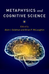 Metaphysics and Cognitive Science - Oxford Scholarship Online