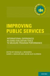 Improving Public ServicesInternational Experiences in Using Evaluation Tools to Measure Program Performance
