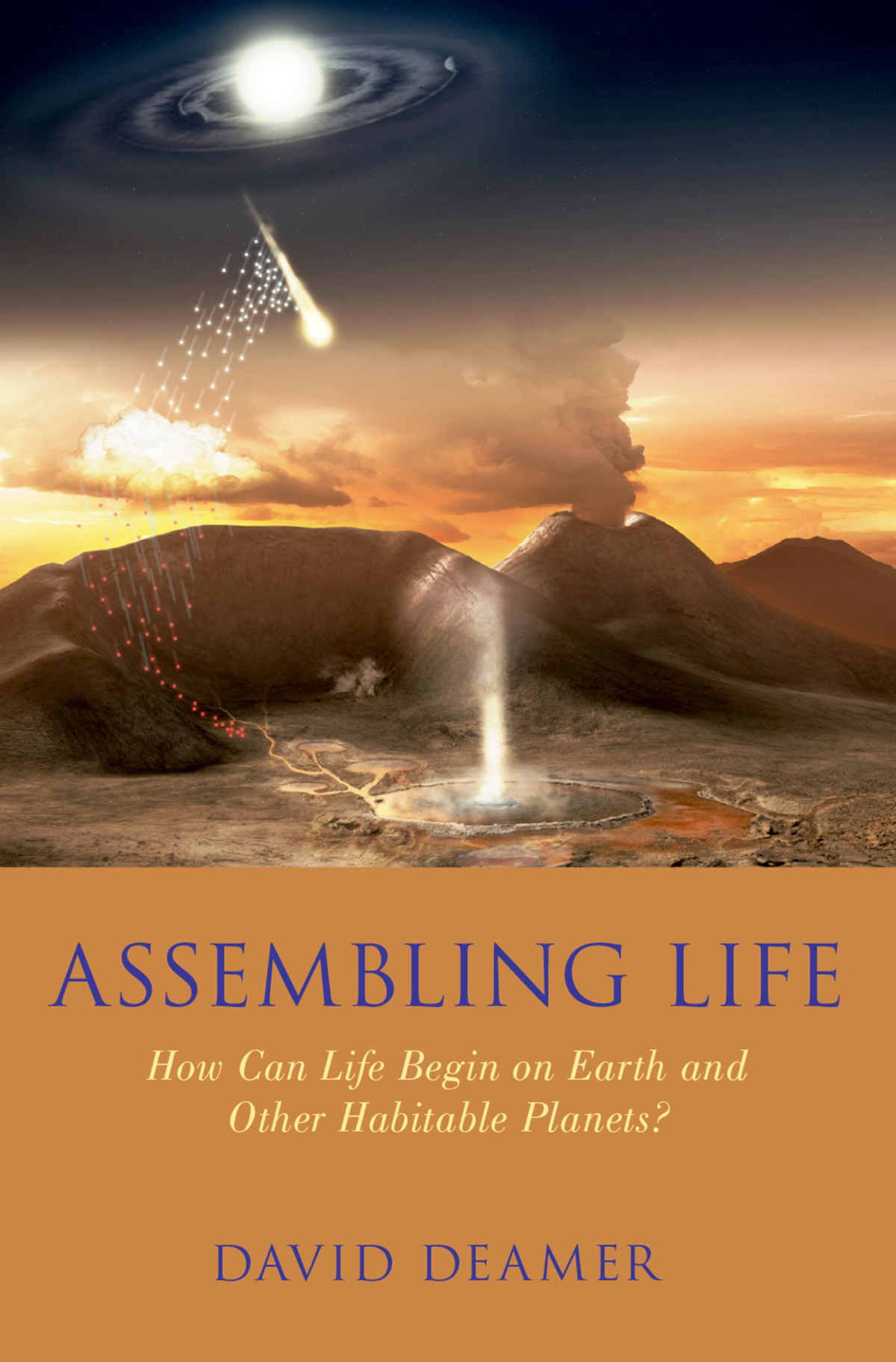 Assembling LifeHow Can Life Begin on Earth and Other Habitable Planets?$