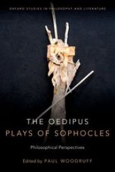 The Oedipus Plays of SophoclesPhilosophical Perspectives$