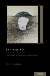 Brain-Mind: From Neurons to Consciousness and Creativity