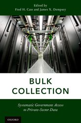 Bulk CollectionSystematic Government Access to Private-Sector Data