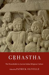 GṛhasthaThe Householder in Ancient Indian Religious Culture$
