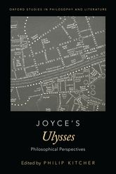 Joyce's Ulysses – Philosophical Perspectives - Oxford Scholarship Online