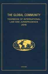 THE GLOBAL COMMUNITY YEARBOOK OF INTERNATIONAL LAW AND JURISPRUDENCE 2016$