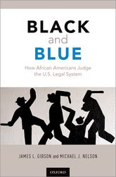Black and Blue – How African Americans Judge the U.S. Legal System - Oxford Scholarship Online
