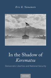 In the Shadow of KorematsuDemocratic Liberties and National Security$