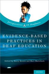 Evidence-Based Practices in Deaf Education$