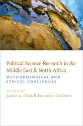 Political Science Research in the Middle East and North Africa – Methodological and Ethical Challenges - Oxford Scholarship Online