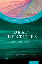 Deaf Identities – Exploring New Frontiers - Oxford Scholarship Online