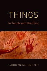 Things – In Touch with the Past - Oxford Scholarship Online