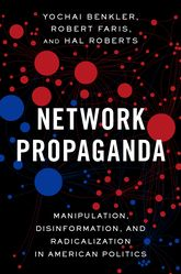 Network PropagandaManipulation, Disinformation, and Radicalization in American Politics$