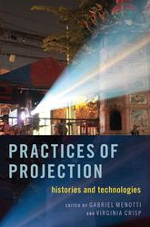 Practices of Projection – Histories and Technologies - Oxford Scholarship Online
