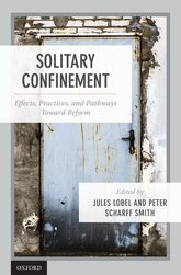 Solitary Confinement: Effects, Practices, and Pathways toward Reform
