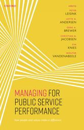 Managing for Public Service PerformanceHow People and Values Make a Difference