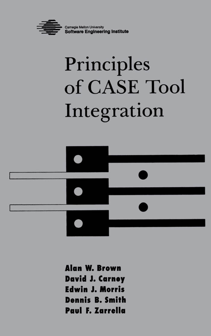 Principles of CASE Tool Integration - Oxford Scholarship Online