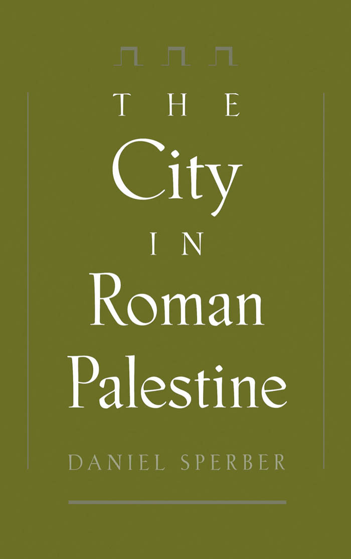 The City in Roman Palestine - Oxford Scholarship Online