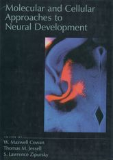 Molecular and Cellular Approaches to Neural Development$