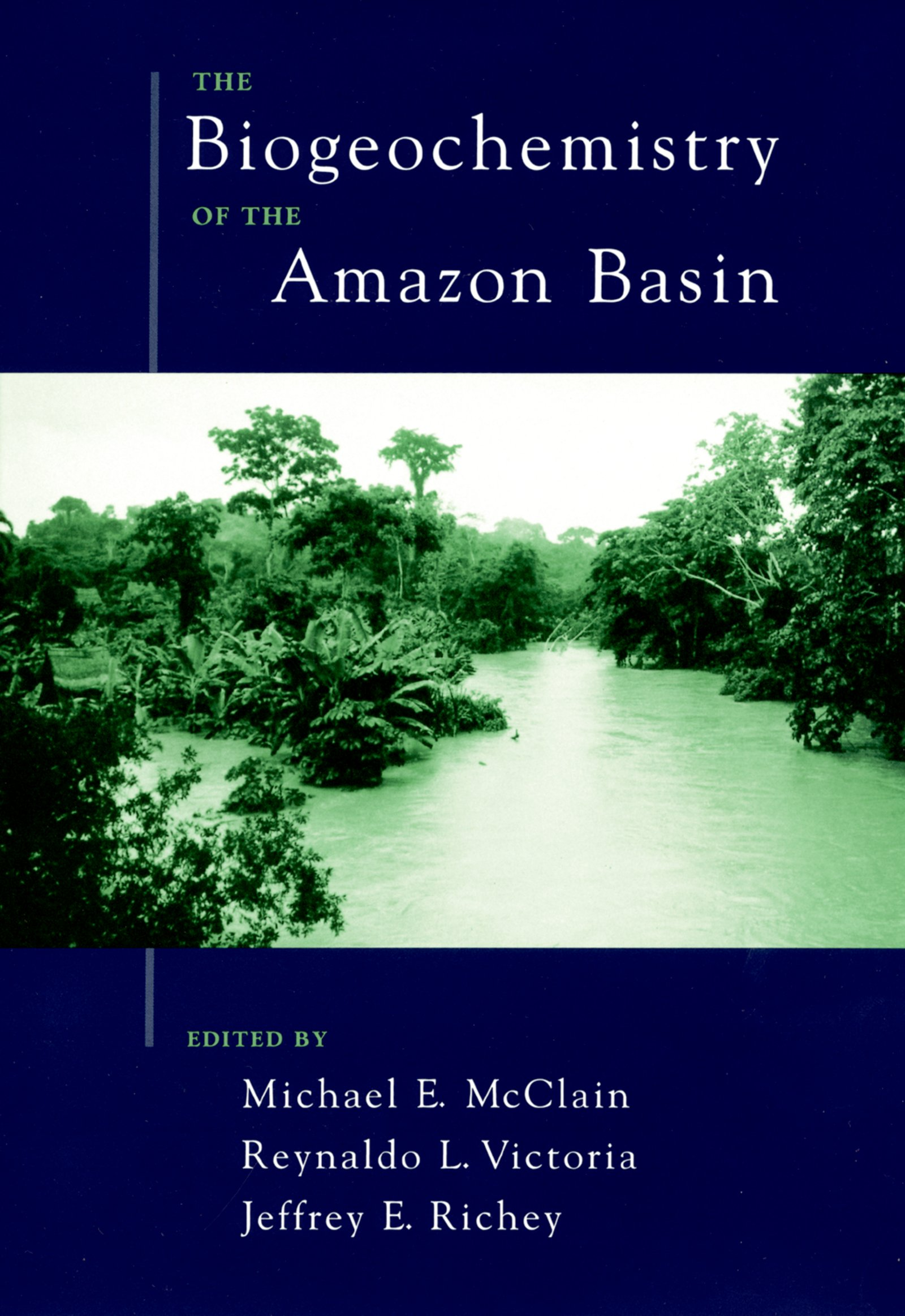 The Biogeochemistry of the Amazon Basin - Oxford Scholarship Online