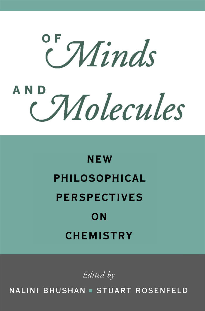 Of Minds and MoleculesNew Philosophical Perspectives on Chemistry