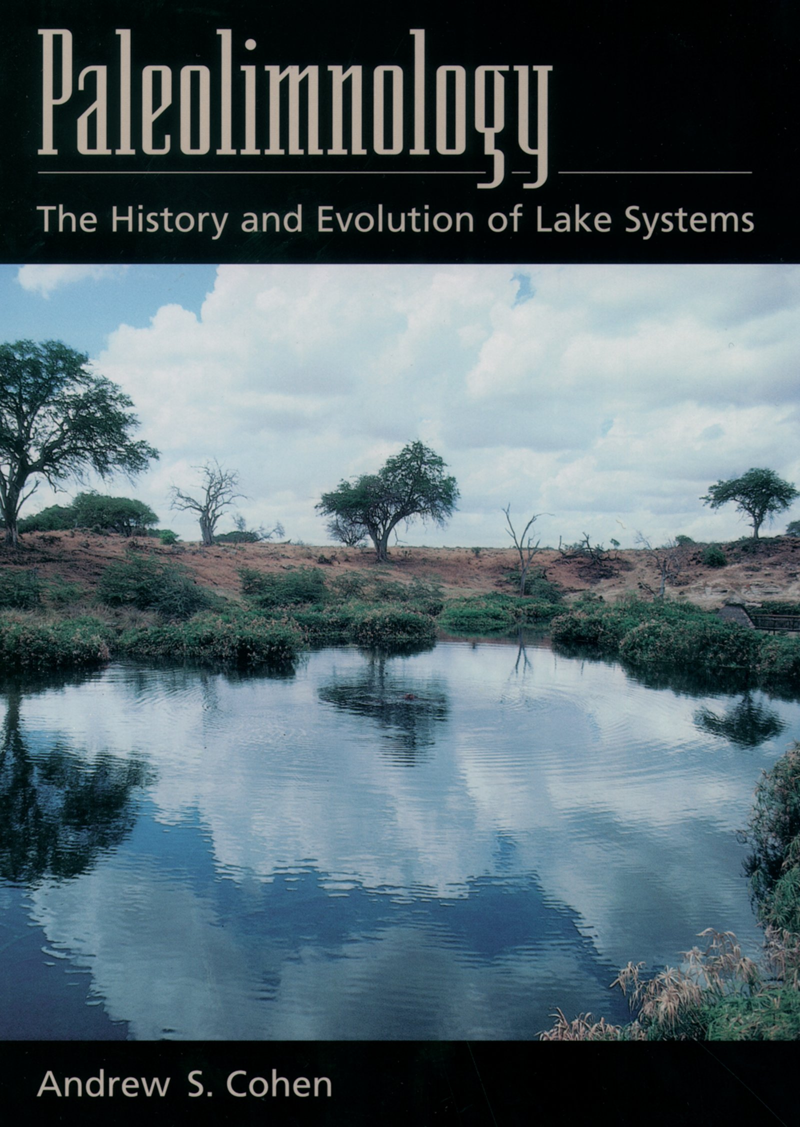 PaleolimnologyThe History and Evolution of Lake Systems