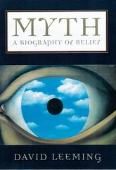 Myth – A Biography of Belief - Oxford Scholarship Online