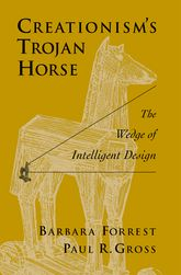 Creationism's Trojan HorseThe Wedge of Intelligent Design$