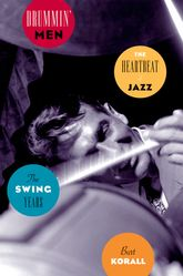 Drummin' Men – The Heartbeat of Jazz The Swing Years - Oxford Scholarship Online