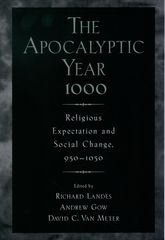 The Apocalyptic Year 1000Religious Expectation and Social Change, 950-1050