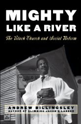 Mighty Like a River – The Black Church and Social Reform - Oxford Scholarship Online