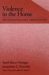 Violence in the HomeMultidisciplinary Perspectives